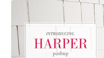 Introducing Harper | pushup